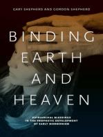 Binding Earth and Heaven