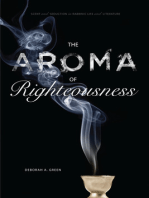 The Aroma of Righteousness