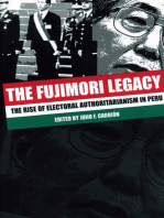 The Fujimori Legacy: The Rise of Electoral Authoritarianism in Peru