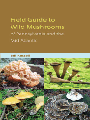 Field Guide to Wild Mushrooms of Pennsylvania and the Mid-Atlantic by Bill  Russell - Read Online