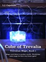 Cube of Trevalia (Trevalian Magic, Book 1)