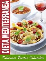 DIETA MEDITERRANEA - Mejores Recetas de la Cocina Mediterranea Para Bajar de Peso Saludablemente