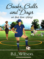 Books, Balls, and Dogs, An Ohio Love Story