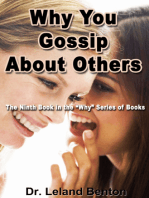 Why You Gossip About Others
