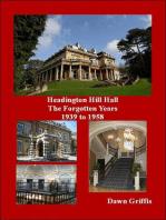 Headington Hill Hall the forgotten years 1939 to 1958