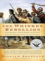 The Whiskey Rebellion: George Washington, Alexander Hamilton, and the Fro