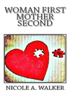 Woman First Mother Second