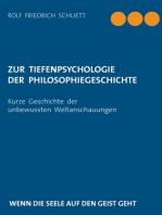 Zur Tiefenpsychologie der Philosophiegeschichte