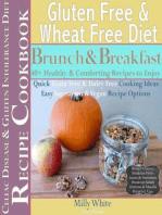Gluten Free & Wheat Free Diet Brunch & Breakfast Celiac Disease Recipe Cookbook 40+ Healthy & Comforting Recipes to Enjoy (Wheat Free Gluten Free Diet Recipes for Celiac / Coeliac Disease & Gluten Intolerance Cook Books, #1)