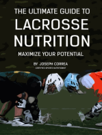 The Ultimate Guide to Lacrosse Nutrition