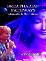 Breatharian Pathways - Memories & Motivations