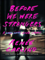 Before We Were Strangers