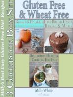 Gluten Free & Wheat Free Milly's Best Easy Gluten Free Diet Recipes 3 Cookbook Box Set (Wheat Free Gluten Free Diet Recipes for Celiac / Coeliac Disease & Gluten Intolerance Cook Books, #4)