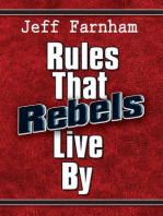 Rules That Rebels Live By