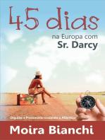 45 dias na Europa com Mr Darcy