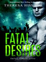 Fatal Desires (Fatal Cross Live! Book 1)