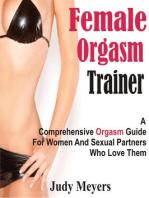 Female Orgasm Trainer