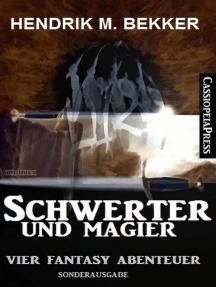 Vier Hendrik M. Bekker Fantasy Abenteuer - Schwerter und Magier