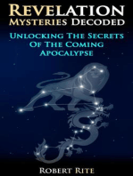 Revelation Mysteries Decoded - Unlocking the Secrets of the Coming Apocalypse