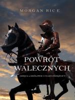 Powrót Walecznych (Księga 2 Królowie I Czarnoksiężnicy)