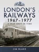 London's Railways 1967-1977