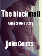 The Blackmail a Gay Erotica Story