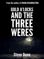 Gold a'Locks And The Three Weres