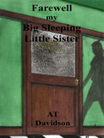 Farewell my Big Sleeping Little Sister