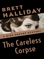 The Careless Corpse