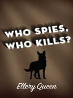 Who Spies, Who Kills?