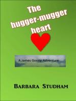 The Hugger-Mugger Heart
