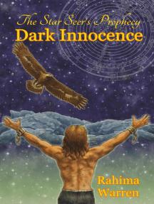 Dark Innocence: The Star-Seer's Prophecy, #1