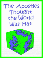 The Apostles Thought the World Was Flat