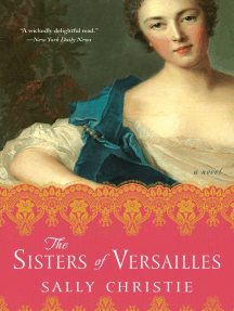 The Sisters of Versailles: A Novel