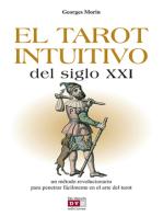 El tarot intuitivo del siglo XXI