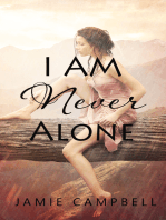 I Am Never Alone