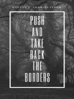 Push and Take Back the Borders