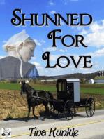 Shunned For Love