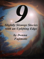 9 Slightly Strange Stories with an Uplifting Edge