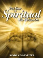 Put Your Spiritual War Clothes On