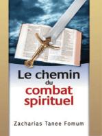 Le Chemin du Combat Spirituel