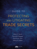 Guide to Protecting and Litigating Trade Secrets: From Legislation to Implementation to Litigation