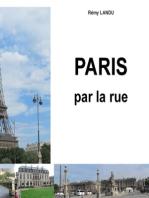 Paris par la rue