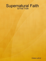 Supernatural Faith and First Truth
