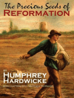 The Precious Seeds of Reformation