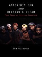 Antonio's Gun and Delfino's Dream