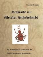 Gespräche mit Meister Schabehardt