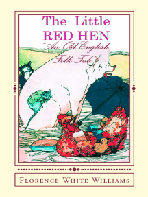 """The Little Red Hen: """"An Old English Folk Tale"""""""