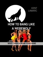 How to Bang like a Werewolf