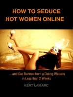 How to Seduce Hot Women Online